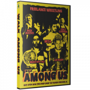 "Freelance Wrestling DVD October 27, 2016 ""Walk Among Us"" - Chicago, IL"