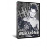 "HWA DVD July 11, 2008 ""Unbreakable"" - Cincinnati, OH"