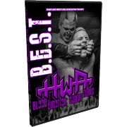 "HWA DVD July 26, 2013 ""Blood, Emotion, Sweat & Tears"" - Middletown, OH"