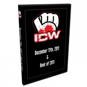 "ICW DVD December 17, 2011 & ""Best Of 2011"""