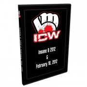 "ICW DVD January 20 & February 10, 2012  ""Insane 8"" - Milwaukee, WI"