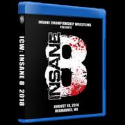 """ICW Blu-ray/DVD August 18, 2018 """"Insane 8"""" - Milwaukee, WI"""