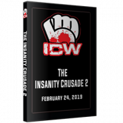 "ICW DVD February 24, 2019 ""The Insanity Crusade 2"" - Milwaukee, WI"