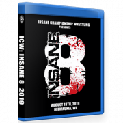 "ICW Blu-ray/DVD August 18, 2019 ""Insane 8"" - Milwaukee, WI"