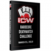 "ICW DVD March 31, 2019 ""Hardcore Death Match Challenge"" - Milwaukee, WI"