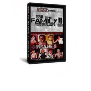 "Insane Championship Wrestling DVD January 9, 2009 ""For the Family 2"" & February 13, 2009 ""Insane 8 2009"" - Milwaukee, WI"