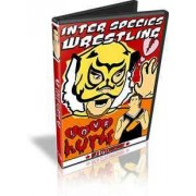 "ISW DVD February 24, 2008 ""Love Hurts"" - Montreal, QC"