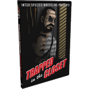 "ISW DVD April 19, 2014 ""Trapped in the Closet"" - Danbury, CT"