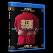 "$10 Rasslin Blu-ray/DVD June 25, 2016 ""Backfat & Borris Dukee Interview"" - Weogufka, AL"