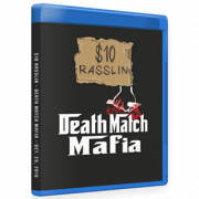"$10 Rasslin Blu-ray/DVD October 29, 2016 ""Death Match Mafia"" - Pigeon Forge, TN"