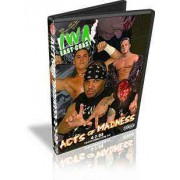 "IWA East Coast DVD April 2, 2008 ""Acts of Madness"" - Charleston, WV"