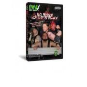 "IWA East Coast DVD September 2, 2009 ""No More Child's Play"" - Charleston, WV"