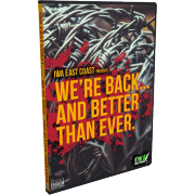 "IWA East Coast DVD March 15, 2014 ""We're Back & Better Than Ever"" - Nitro, WV"