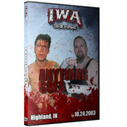 "IWA Mid-South DVD October 24, 2003 ""Anything Goes"" - Highland, IN"