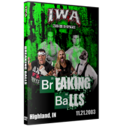 "IWA Mid-South DVD November 21, 2003 ""Breaking Balls"" - Highland, IN"