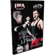 "IWA Mid-South DVD December 22, 2013 ""For the Love of Leanna"" - Clarksville, IN"
