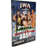 "IWA Mid-South DVD December 6, 2013 ""Big Ass Christmas Bash"" - Clarksville, IN"
