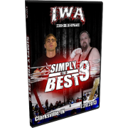 "IWA Mid-South DVD July 20, 2013 ""Simply the Best 9"" - Clarksville, IN"