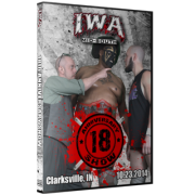"IWA Mid-South DVD October 23, 2014 ""18th Anniversary Show"" - Clarksville, IN"