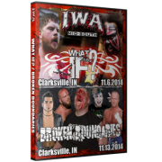 "IWA Mid-South DVD November 6 & 13, 2014 ""What If"" & ""Broken Boundaries"" - Clarksville, IN"