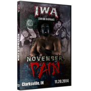 "IWA Mid-South DVD November 20, 2014 ""November Pain"" - Clarksville, IN"