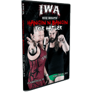 "IWA Mid-South DVD February 8, 2014 ""Hanging and Banging for Hatler"" - Clarksville, IN"