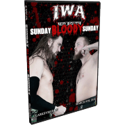 "IWA Mid-South DVD March 9, 2014 ""Sunday Bloody Sunday"" - Clarksville, IN"