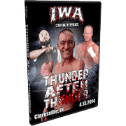 "IWA Mid-South DVD April 13, 2014 ""Thunder After Thunder"" - Clarksville, IN"