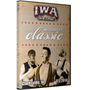 "IWA Mid-South DVD June 5, 2014 ""Summer Classic"" - Clarksville, IN"