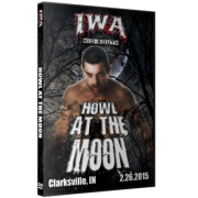 """IWA Mid-South DVD February 26, 2015 """"Howl at the Moon"""" - Clarksville, IN"""