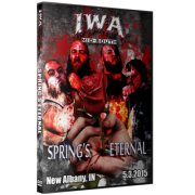 """IWA Mid-South DVD May 3, 2015 """"Springs Eternal"""" - New Albany, IN"""