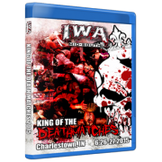 """IWA Mid-South Blu-ray/DVD June 26 & 27, 2015 """"2015 King of the Death Matches: Night 1 & 2"""" - Charlestown, IN"""