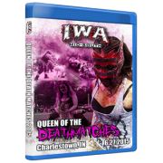 "IWA Mid-South Blu-ray/DVD June 27, 2015 ""2015 Queen of the Death Matches"" - Charlestown, IN"