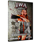 "IWA Mid-South DVD October 9, 2015 ""19th Anniversary Show"" - Clarksville, IN"