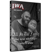 "IWA Mid-South DVD October 16, 2015 ""All In the Family-Mean Mitch Page Benefit Show"" - Clarksville, IN"