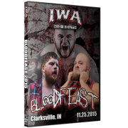"IWA Mid-South DVD November 26, 2015 ""BloodFeast"" - Clarksville, IN"