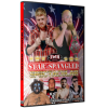 """IWA Mid-South DVD July 7, 2016 """"Star Spangled Spectacular"""" - Clarksville, IN"""