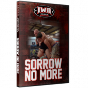 "IWA Mid-South DVD August 11, 2016 ""Sorrow No More"" - Clarksville, IN"