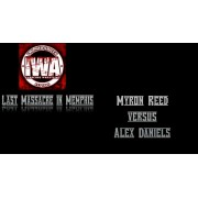 "IWA Mid-South Blu-ray/DVD February 18, 2017 ""Last Massacre in Memphis"" - Memphis, IN"
