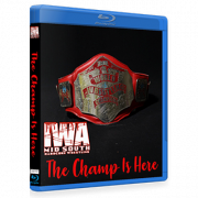 "IWA Mid-South Blu-ray/DVD May 25, 2017 ""The Champ is Here"" - Jeffersonville, IN"