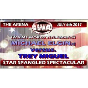 "IWA Mid-South July 6, 2017 ""Star Spangled Spectacular 2017"" - Jeffersonville, IN (Download)"