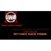 "IWA Mid-South August 12, 2017 ""So You Wanna Be a Deathmatch Star?"" - Memphis, IN (Download)"
