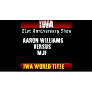 "IWA Mid-South October 12, 2017 ""21st Anniversary Show"" - Memphis, IN (Download)"