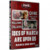 "IWA Mid-South DVD March 2, 2017 ""The Ides of March are Upon Us"" - Jeffersonville, IN"