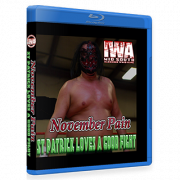 "IWA Mid-South Blu-ray/DVD November 3, 2016 & March 16, 2017 ""November Pain & St. Patrick Loves A Good Fight"" - Clarksville, IN"