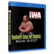 "IWA Mid-South Blu-ray/DVD March 18, 2017 ""Somebody's Gonna Hurt Somebody 2017"" - Memphis, IN"