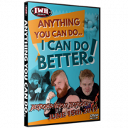 "IWA Mid-South DVD June 15, 2017 ""Anything You Can Do.. I Can Do Better!"" - Jeffersonville, IN"
