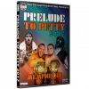 """IWA Mid-South DVD September 7, 2017 """"Prelude to Petty 2017"""" - Memphis, IN"""