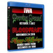 "IWA Mid-South Blu-ray/DVD November 24, 2016 & October 7, 2017 ""Bloodfeast & Proving Ground"" - Memphis, IN"