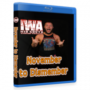 "IWA Mid-South Blu-ray/DVD November 9. 2017 ""November to Dismember"" - Memphis, IN"